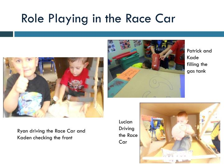 Role Playing in the Race Car
