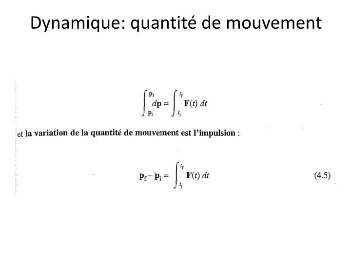 Dynamique: quantité de mouvement