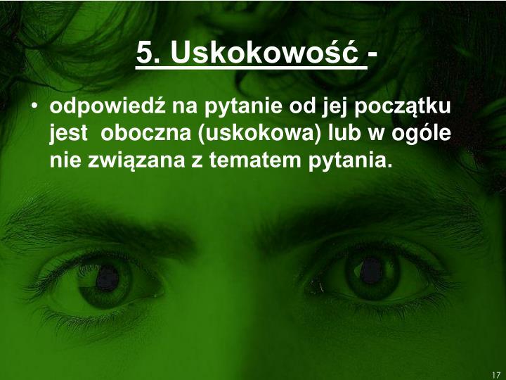 5. Uskokowość