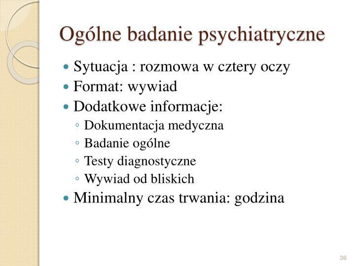 Ogólne badanie psychiatryczne