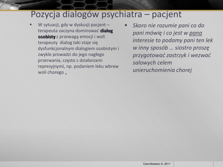 Pozycja dialogów psychiatra – pacjent