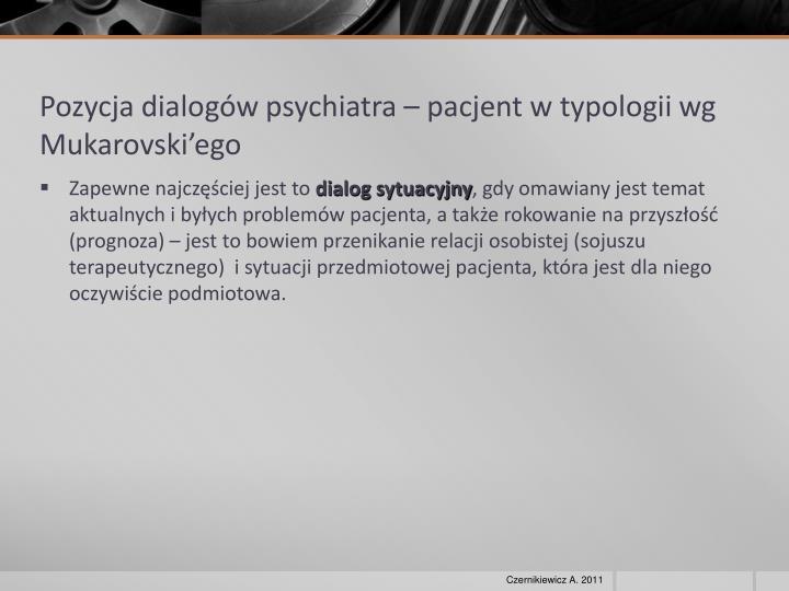 Pozycja dialogów psychiatra – pacjent w typologii wg