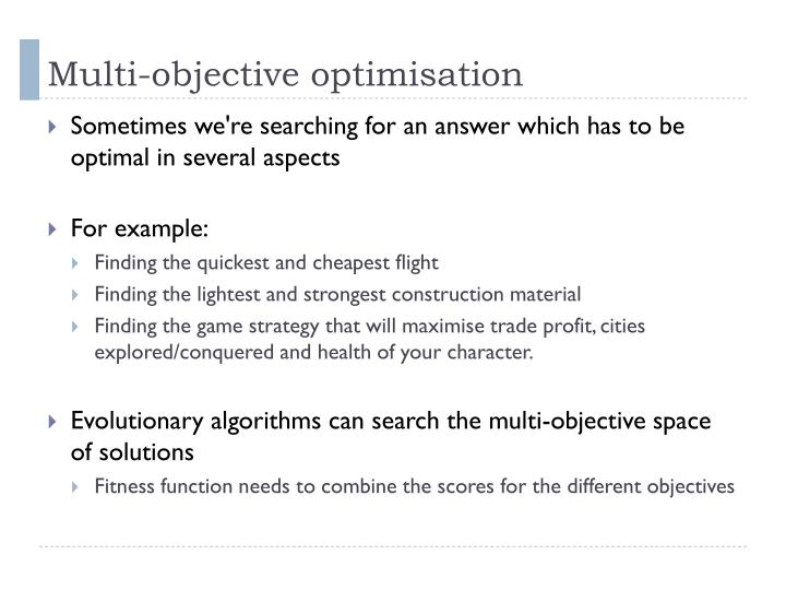 Multi-objective optimisation