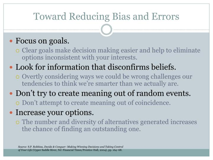 Toward Reducing Bias and Errors