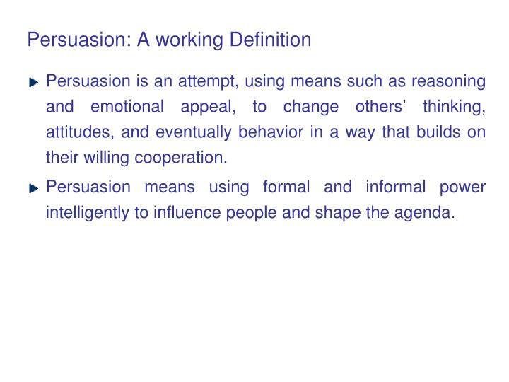 Persuasion a working definition
