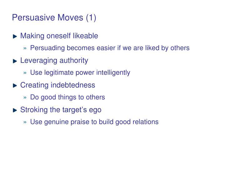 Persuasive Moves (1)