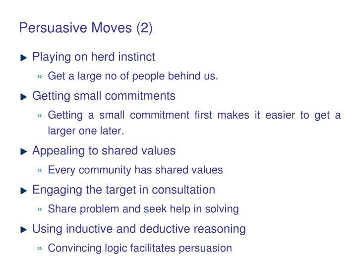 Persuasive Moves (2)