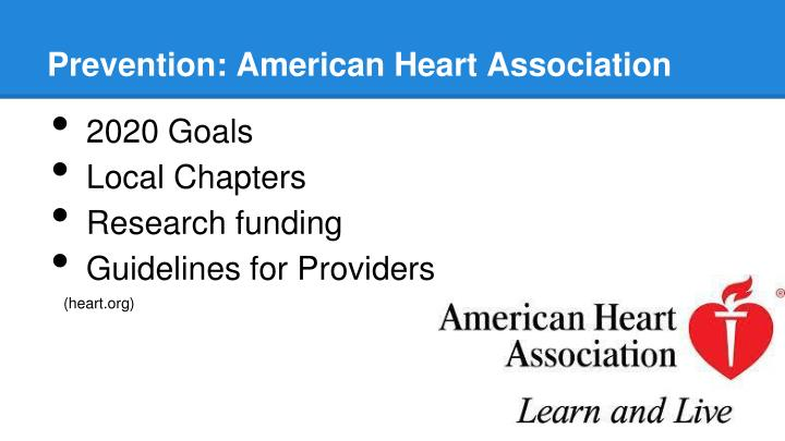 Prevention: American Heart Association