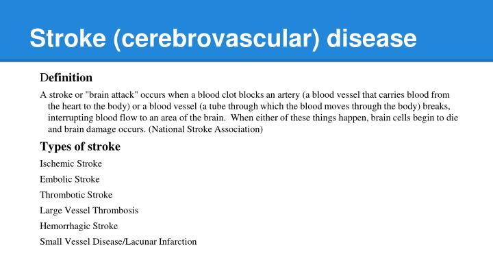 Stroke (cerebrovascular) disease