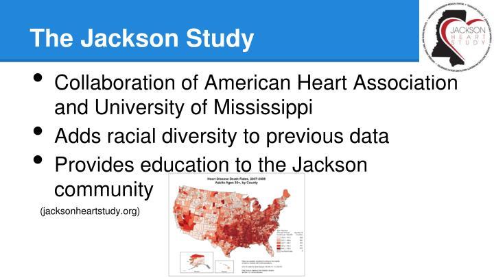 The Jackson Study
