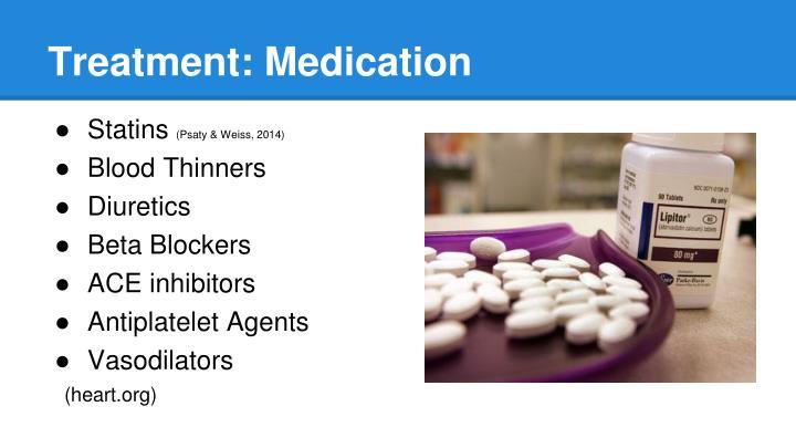 Treatment: Medication