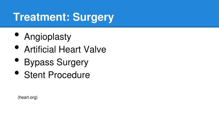 Treatment: Surgery