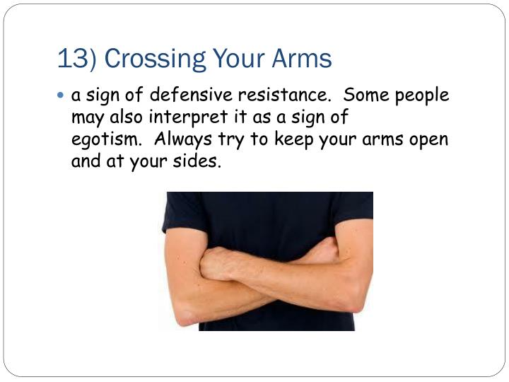 13) Crossing Your Arms