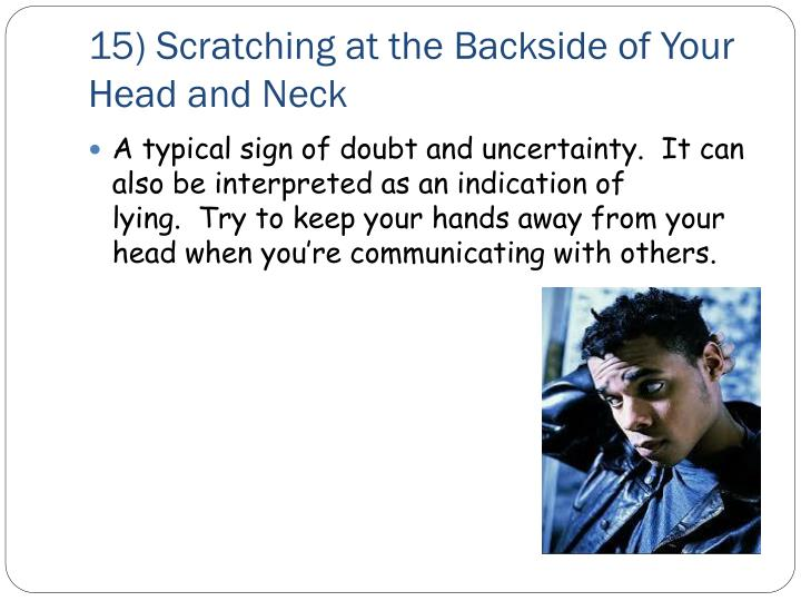 15) Scratching at the Backside of Your Head and Neck