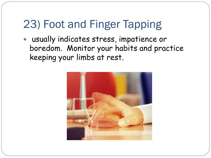 23) Foot and Finger Tapping
