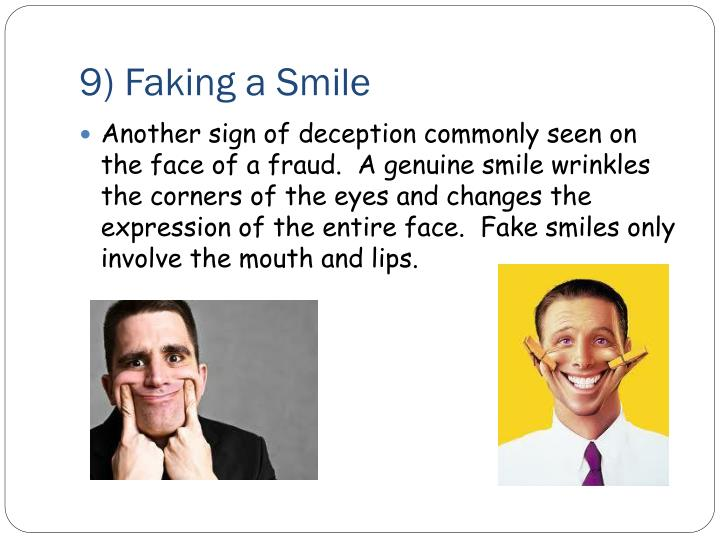 9) Faking a Smile