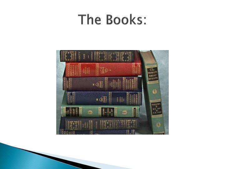 The Books:
