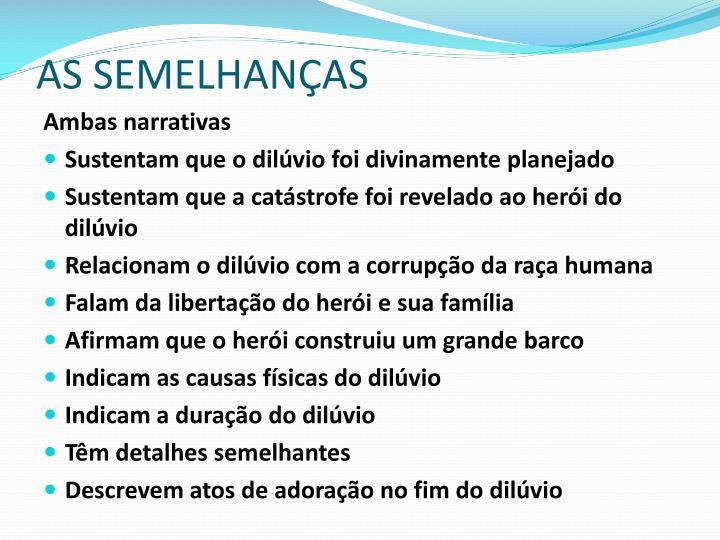 AS SEMELHANÇAS