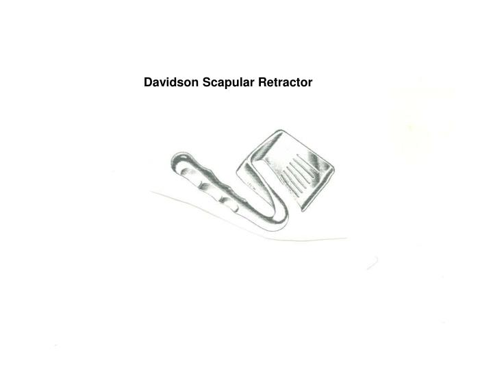Davidson Scapular Retractor