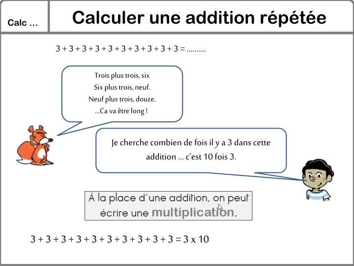 Calculer une addition répétée