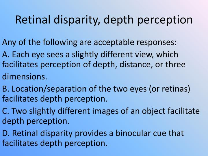 Retinal disparity, depth perception