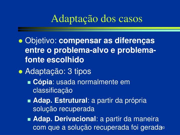 Adaptação dos casos