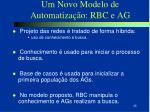 um novo modelo de automatiza o rbc e ag