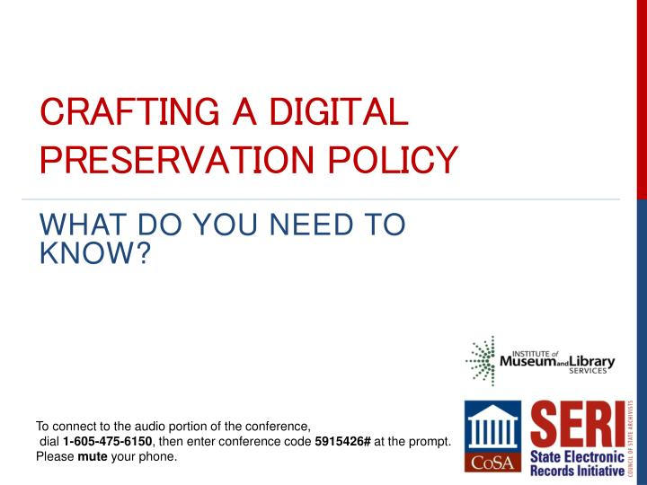 Crafting a digital preservation policy