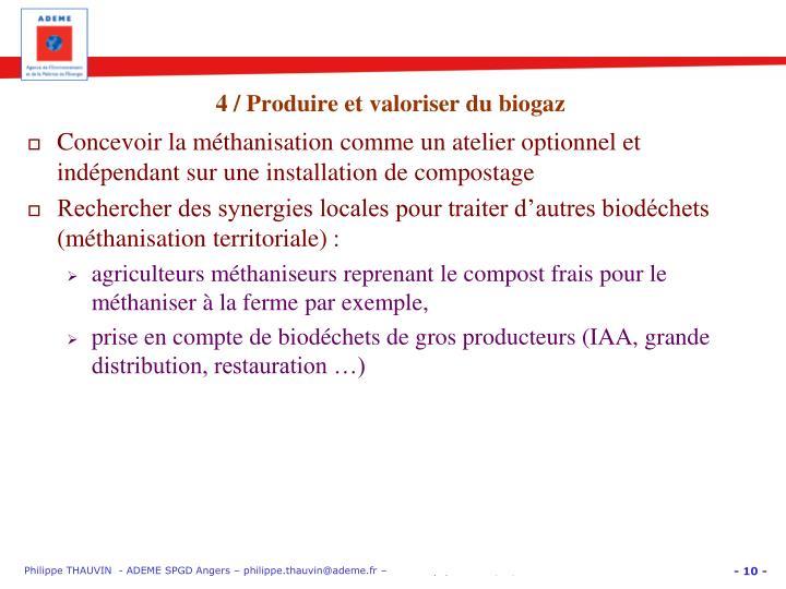 4 / Produire et valoriser du biogaz