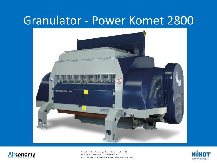 Granulator - Power Komet 2800