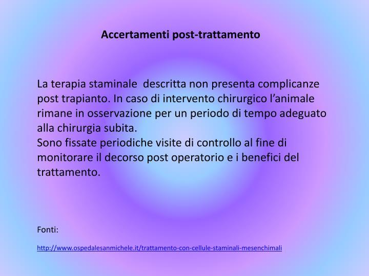 Accertamenti post-trattamento