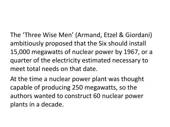 The 'Three Wise Men' (Armand,