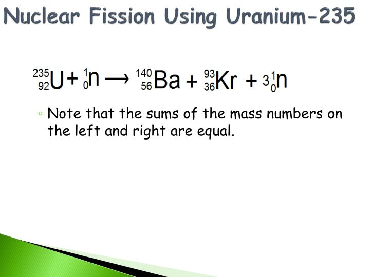 Nuclear Fission Using Uranium-235