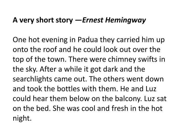 A very short story