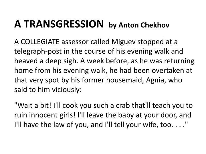 A TRANSGRESSION