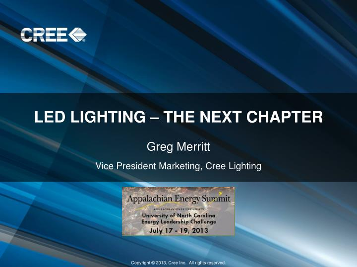 Led lighting the next chapter