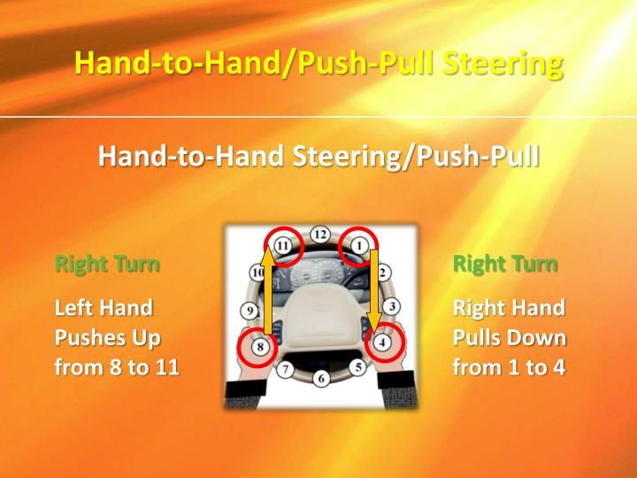 Hand-to-Hand/Push-Pull Steering