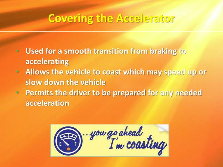 Covering the Accelerator