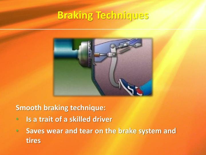 Braking Techniques