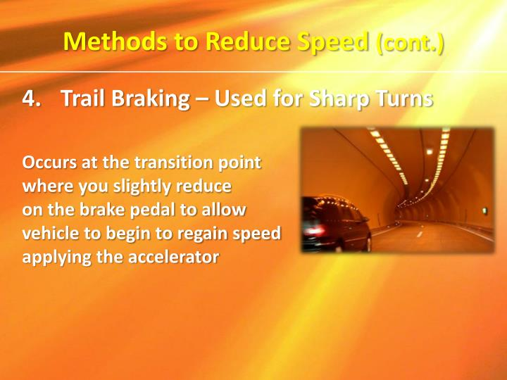 Methods to Reduce Speed