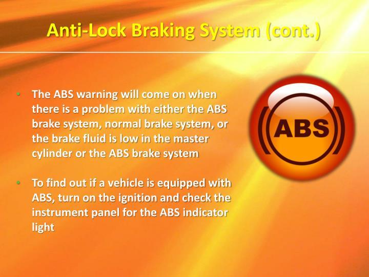 Anti-Lock Braking System (cont.)