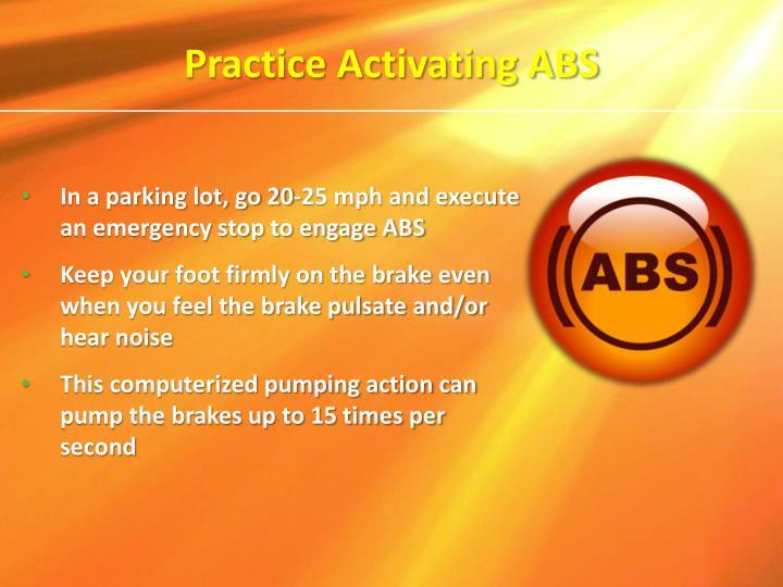 Practice Activating ABS