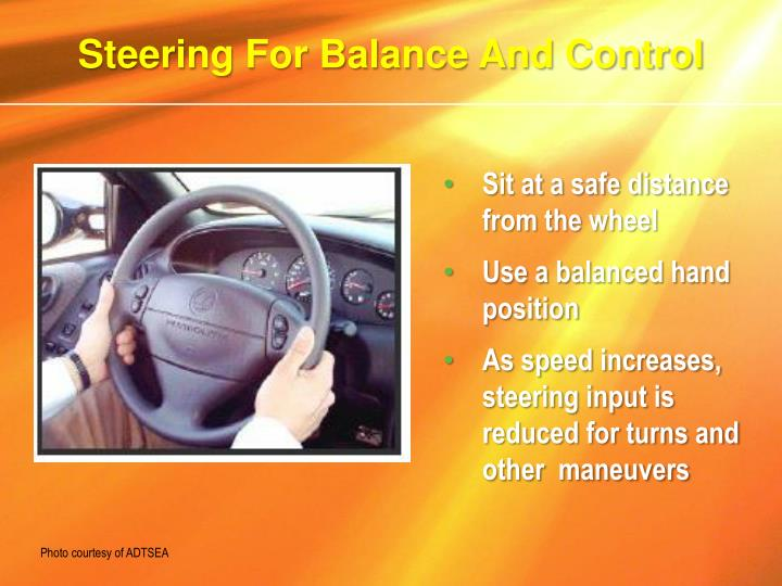 Steering For Balance And Control