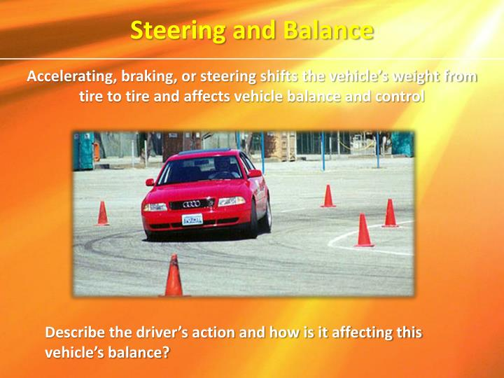 Steering and Balance