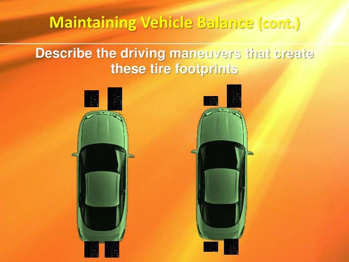 Maintaining Vehicle Balance