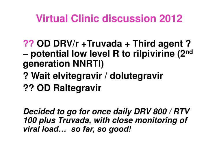 Virtual Clinic discussion 2012