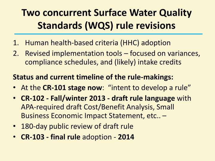 Two concurrent Surface Water Quality Standards (WQS) rule revisions