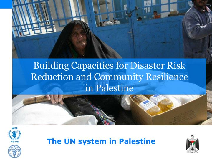 Building Capacities for Disaster Risk Reduction and Community Resilience