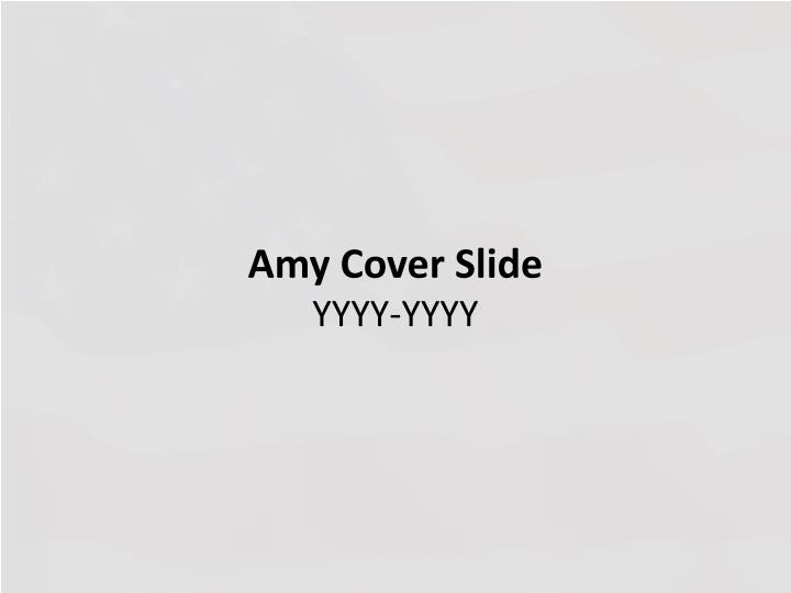 Amy cover slide yyyy yyyy