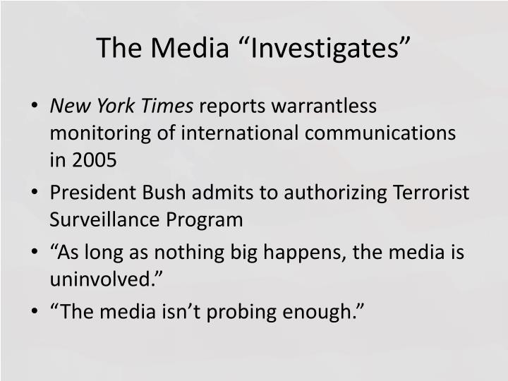 """The Media """"Investigates"""""""